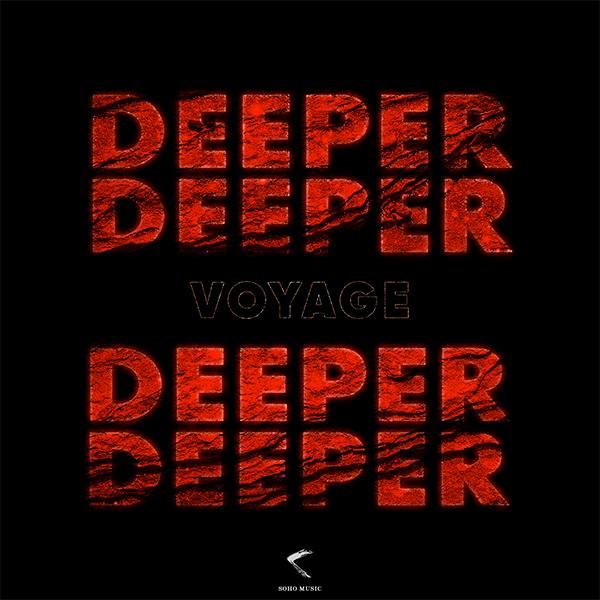 Voyage - Deeper, Soho Music