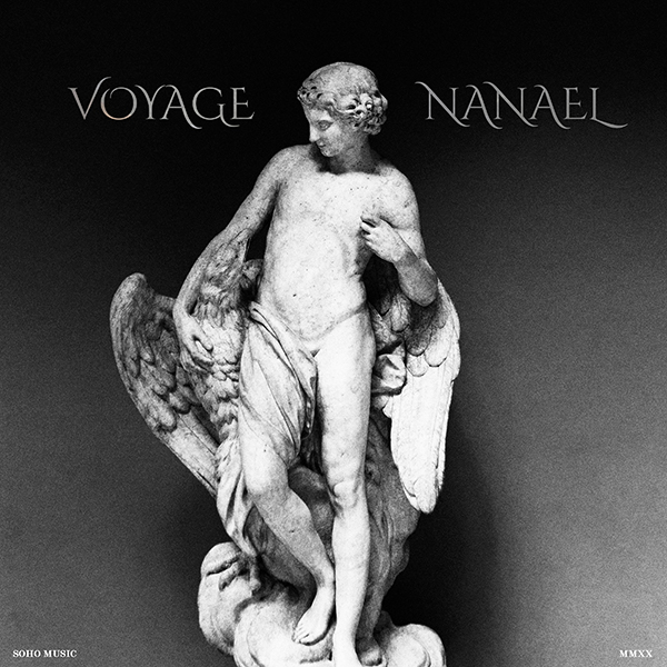 Voyage - Nanael, Soho Music