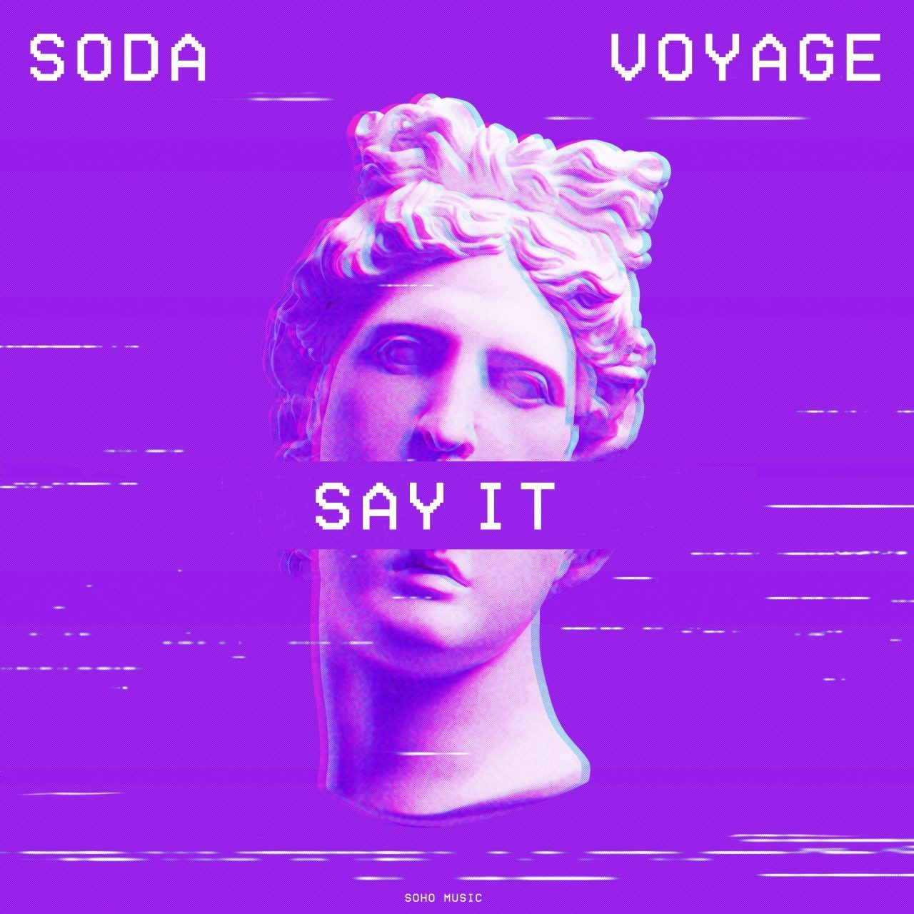 Soda x Voyage - Say It